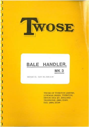 Twose Bale Handler MK3 Operators Manual with Parts List