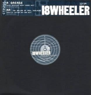 "18 Wheeler - Grease (Wide Receiver Mix) (12"") (Promo) (EX+/EX)"