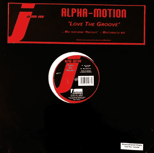 "Alpha Motion ‎- Love The Groove (12"") (VG-/G)"