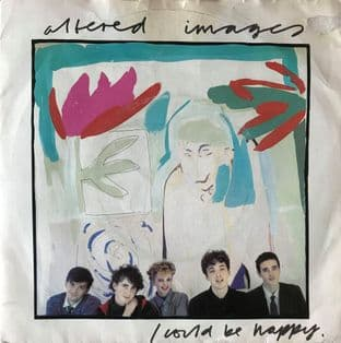 """Altered Images - I Could Be Happy (7"""") (G/G)"""