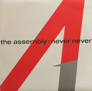 "Assembly‎ (The) - Never Never (7"") (EX+/EX+)"