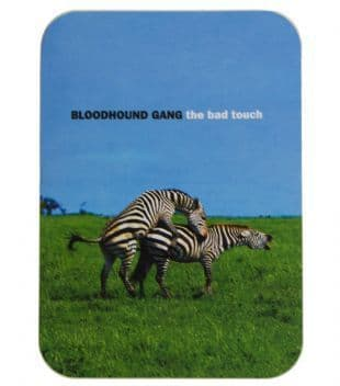 Bloodhound Gang - The Bad Touch (Sticker)
