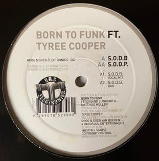 "Born To Funk ft Tyree Cooper - S.O.D.B./S.O.D.P. (12"") (G/NM)"