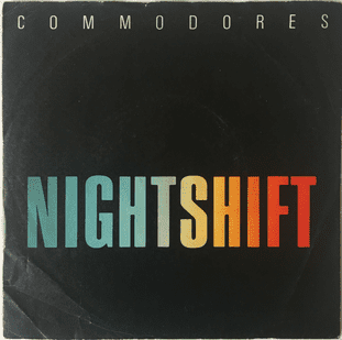 "Commodores - Nightshift (7"")  (G/G)"