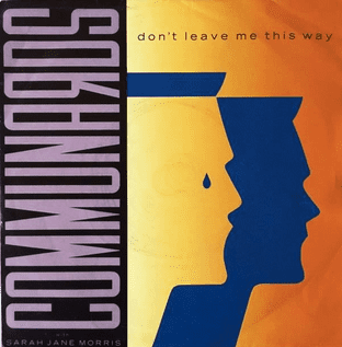 "Communards ‎(The) - Don't Leave Me This Way (7"") (VG+/VG-)"