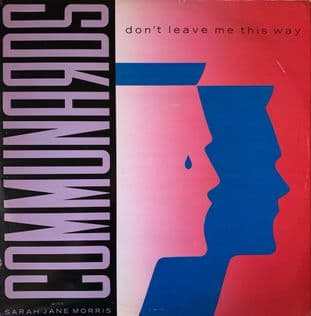 "Communards With Sarah Jane Morris - Don't Leave Me This Way (12"") (VG/G++)"