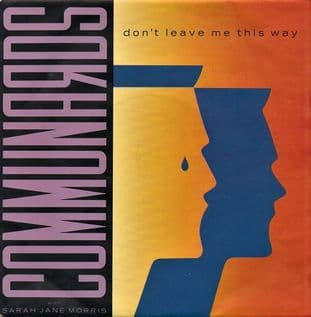 "Communards With Sarah Jane Morris - Don't Leave Me This Way (7"") (VG/VG)"