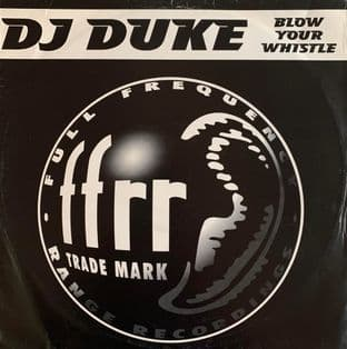"DJ Duke ‎- Blow Your Whistle (12"") (G++/G+)"