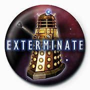 Dr Who - Exterminate - (25mm Button Badge)