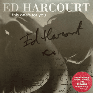 "Ed Harcourt - This One's For You (7"") (Signed) (NM/EX+)"