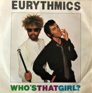"Eurythmics - Who's That Girl? (7"") (G/G)"