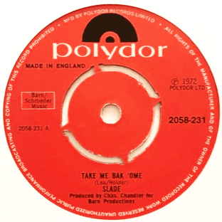 "Slade ‎- Take Me Bak 'Ome (7"") (VG-/NM)"