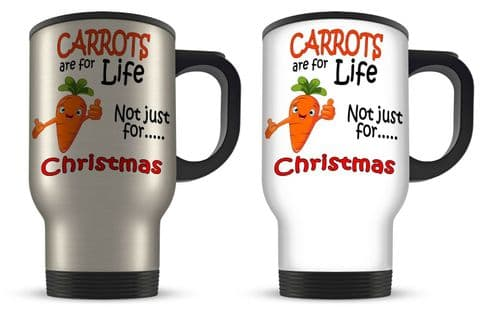 14oz Carrots Are For Life Not Just For Christmas Funny Aluminium Travel Mug