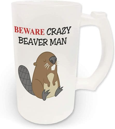 16oz Beware Crazy Beaver Man Novelty Frosted Glass Beer Stein