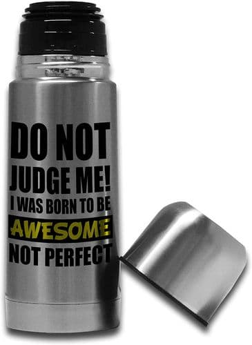 350ml Do Not Judge Me I was Born to Be Awesome Stainless Steel Thermos Vacuum Flask Bottle