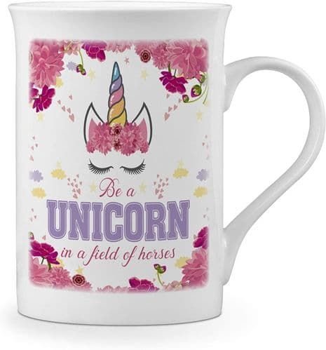 Be A Unicorn in A Field of Horses Cute Novelty Gift Fine Bone China Mug