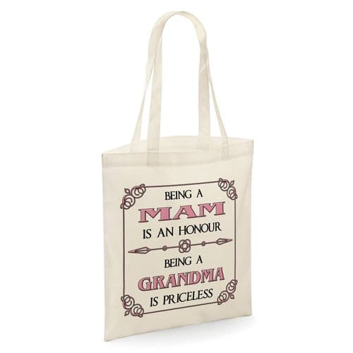 Being A Mam Is An Honour Being A Grandma Is Priceless Tote Shopper Bag - Natural Colour