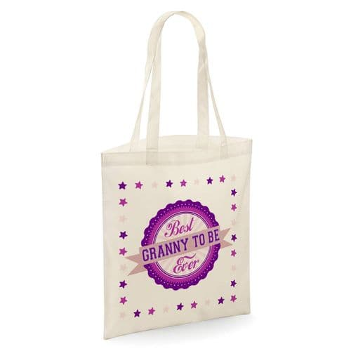 Best Granny To Be Ever Tote Shopper Bag - Natural Colour