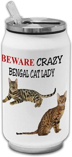 Beware Crazy Bengal Cat Lady Funny Stainless Steel Thermos Drinking Can