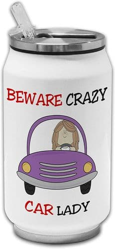 Beware Crazy Car Lady Funny Stainless Steel Thermos Drinking Can