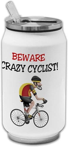 Beware Crazy Cyclist Funny Stainless Steel Thermos Drinking Can