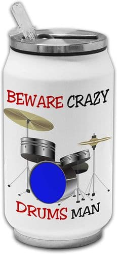 Beware Crazy Drums Man Funny Stainless Steel Thermos Drinking Can