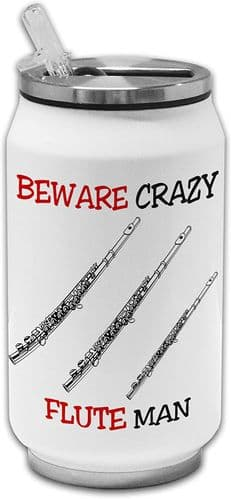 Beware Crazy Flute Man Funny Stainless Steel Thermos Drinking Can