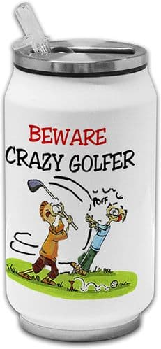 Beware Crazy Golfer Funny Stainless Steel Thermos Drinking Can
