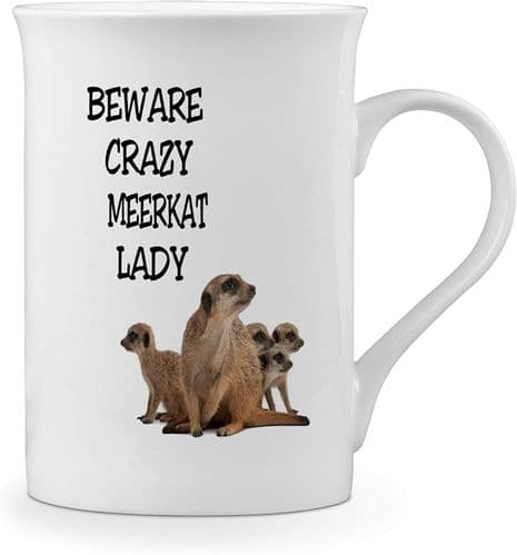 Beware Crazy Meerkat Lady Funny Novelty Gift Fine Bone China Mug