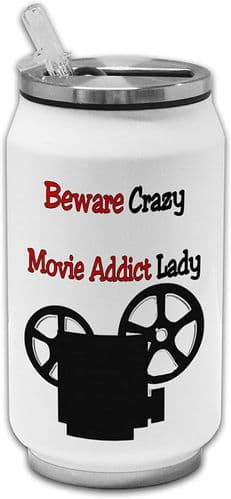 Beware Crazy Movie Addict Lady Funny Stainless Steel Thermos Drinking Can