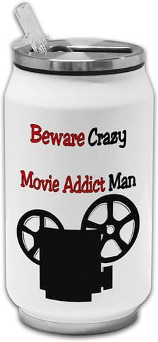 Beware Crazy Movie Addict Man Funny Stainless Steel Thermos Drinking Can