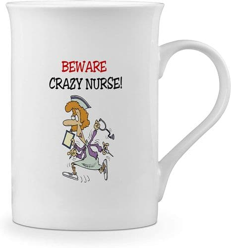 Beware Crazy Nurse Funny Novelty Gift Fine Bone China Mug