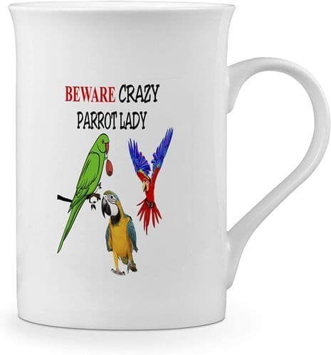 Beware Crazy Parrot Lady Funny Novelty Gift Fine Bone China Mug