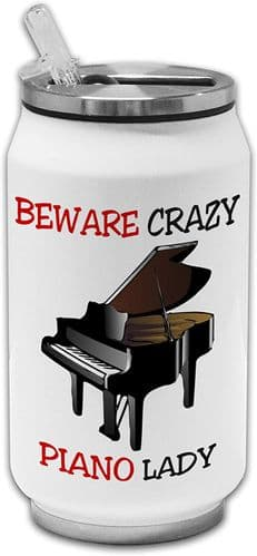 Beware Crazy Piano Lady Funny Stainless Steel Thermos Drinking Can