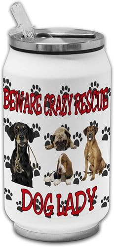 Beware Crazy Rescue Dog Lady Funny Stainless Steel Thermos Drinking Can