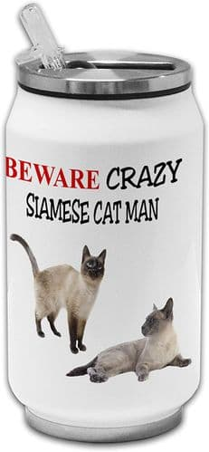 Beware Crazy Siamese Cat Man Funny Stainless Steel Thermos Drinking Can