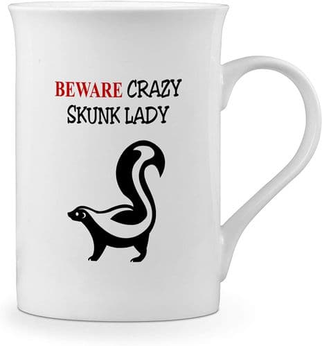 Beware Crazy Skunk Lady Funny Novelty Gift Fine Bone China Mug