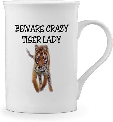 Beware Crazy Tiger Lady Funny Novelty Gift Fine Bone China Mug