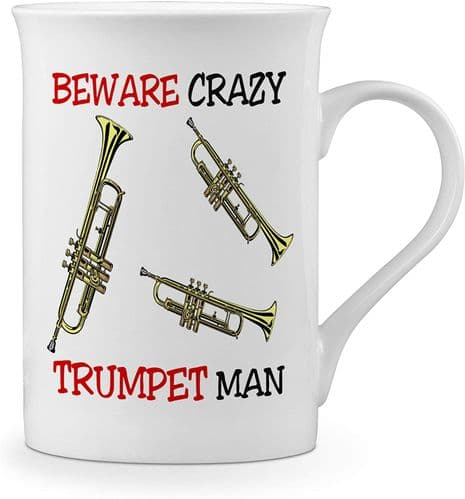 Beware Crazy Trumpet Man Funny Novelty Gift Fine Bone China Mug