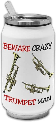 Beware Crazy Trumpet Man Funny Stainless Steel Thermos Drinking Can