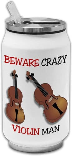 Beware Crazy Violin Man Funny Stainless Steel Thermos Drinking Can
