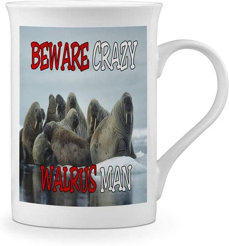 Beware Crazy Walrus Man Funny Novelty Gift Fine Bone China Mug