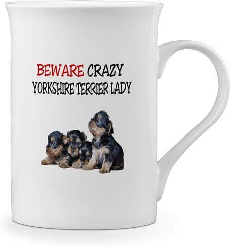 Beware Crazy Yorkshire Terrier Lady Funny Novelty Gift Fine Bone China Mug