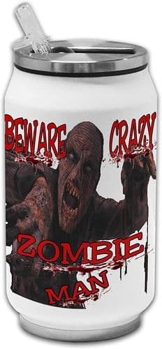 Beware Crazy Zombie Man Funny Stainless Steel Thermos Drinking Can