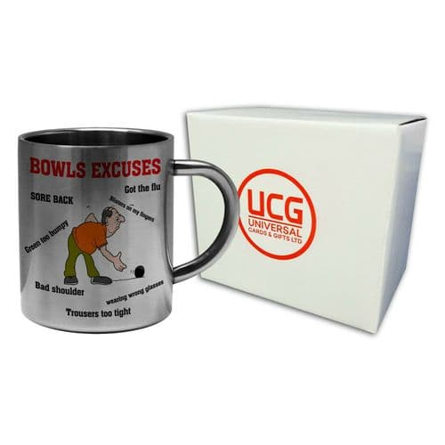 Bowls Excuses Funny Novelty Stainless Steel Mug
