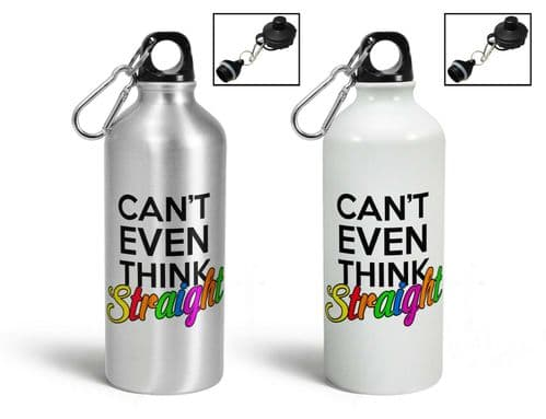 Can't Even Think Straight Aluminium Sports Water Bottle