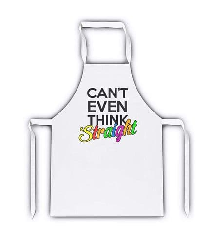 Can't Even Think Straight Novelty White Adult Apron