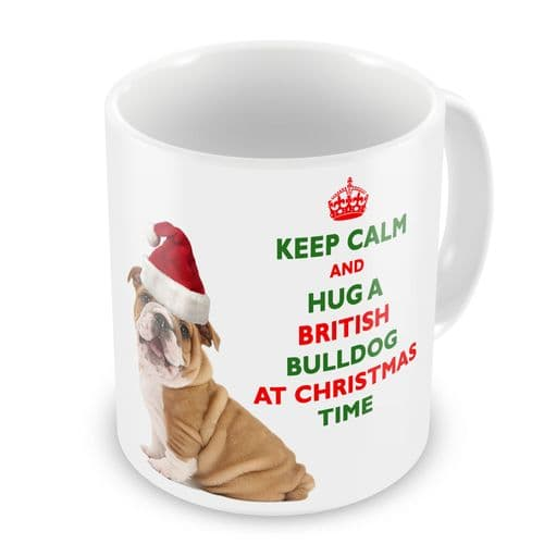 Christmas Keep Calm And Hug A British Bulldog Novelty Gift Mug