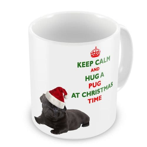 Christmas Keep Calm And Hug A Pug (Black) Novelty Gift Mug