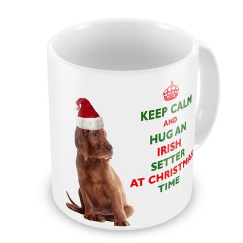 Christmas Keep Calm And Hug An Irish Setter Novelty Gift Mug